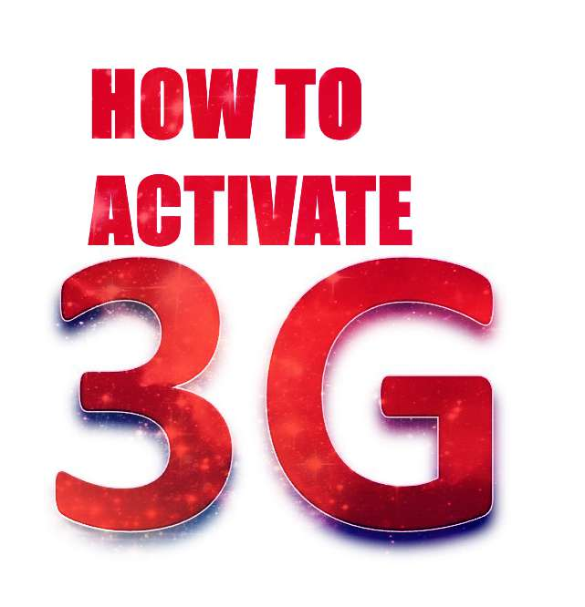 How to activate 3G services (All networks)
