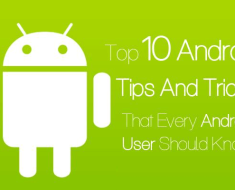 Top 10 Android Tricks Every Android User Should Know