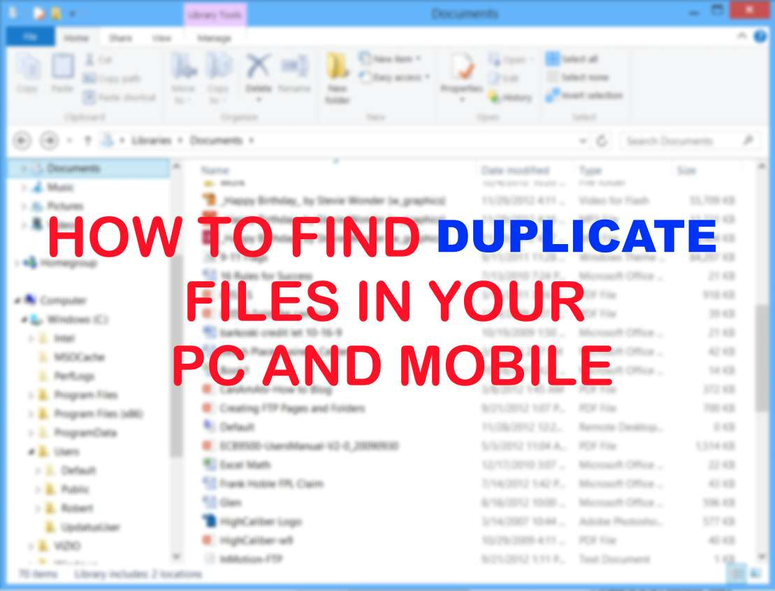 How to Find Duplicate Files in Your PC and Mobile