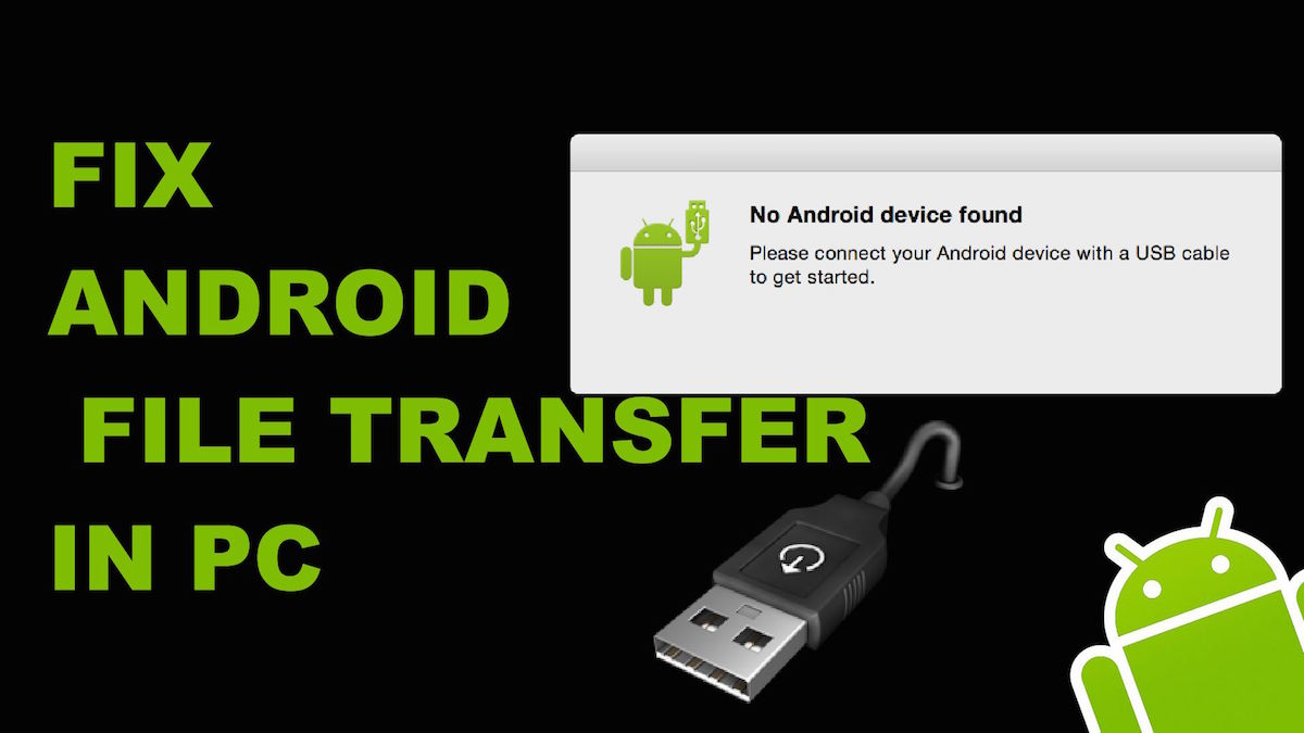 Fix Android Mobile File Transfer to PC