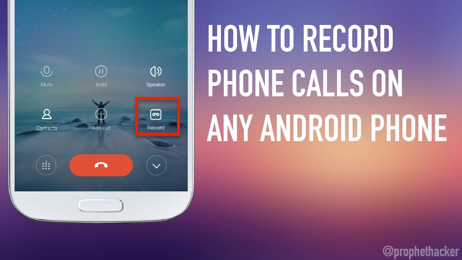 How to Record Phone Calls on Any Android Phone