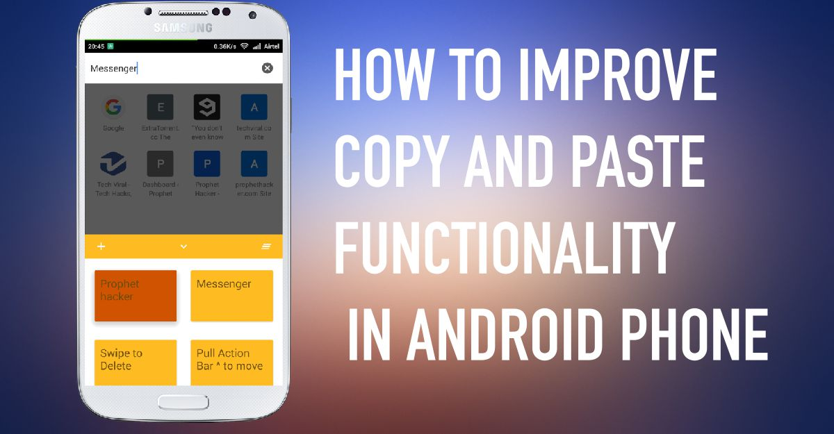 How to Improve the Copy & Paste Functionality on Android Phone
