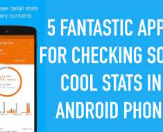 5 Fantastic Apps for Checking Some Amazing Stats in your Android Phone
