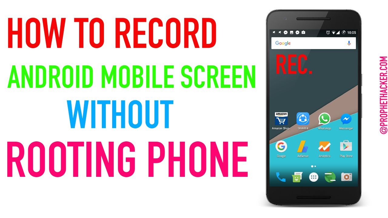 How to Record Android Mobile Screen without Rooting