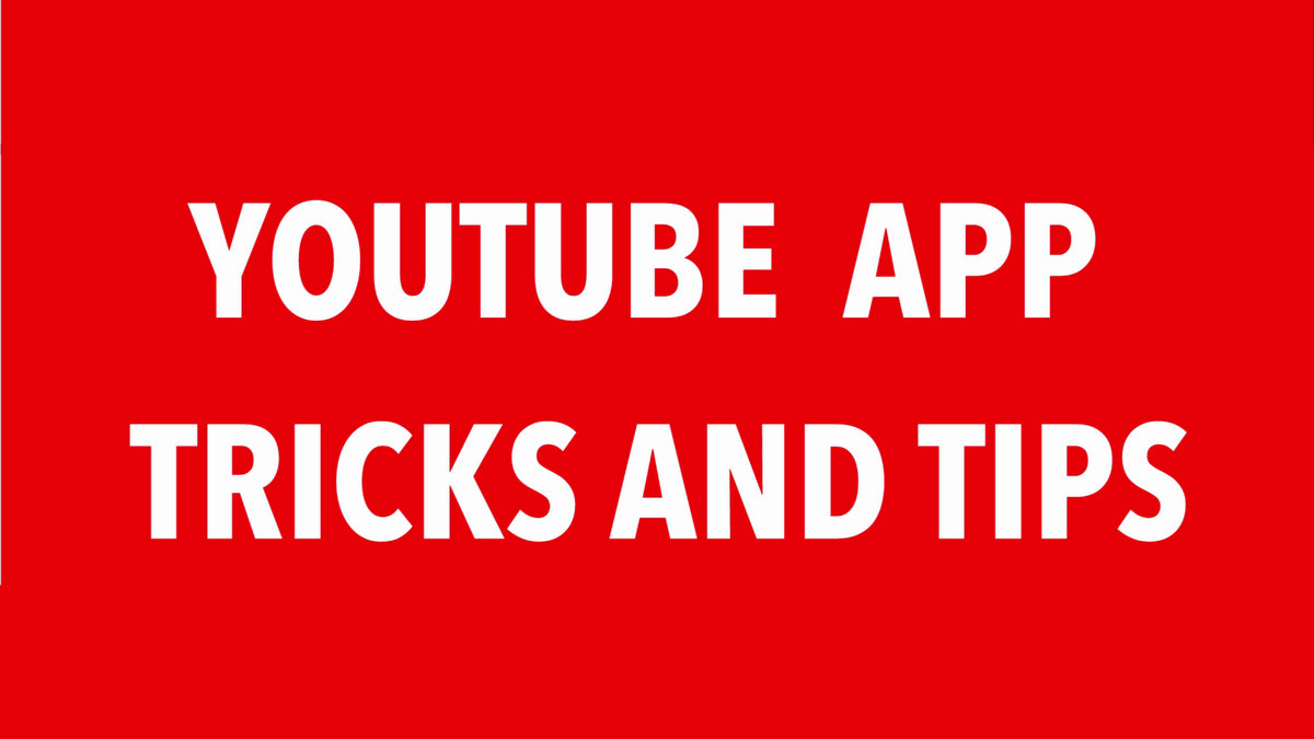 10 Youtube Android App Tricks and Tips