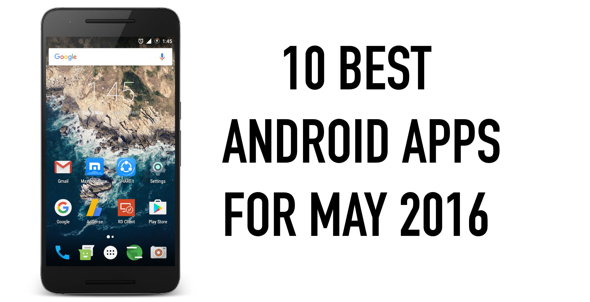 Phone Best Android Apps For Phones top 10 best android apps for may 2016 2016