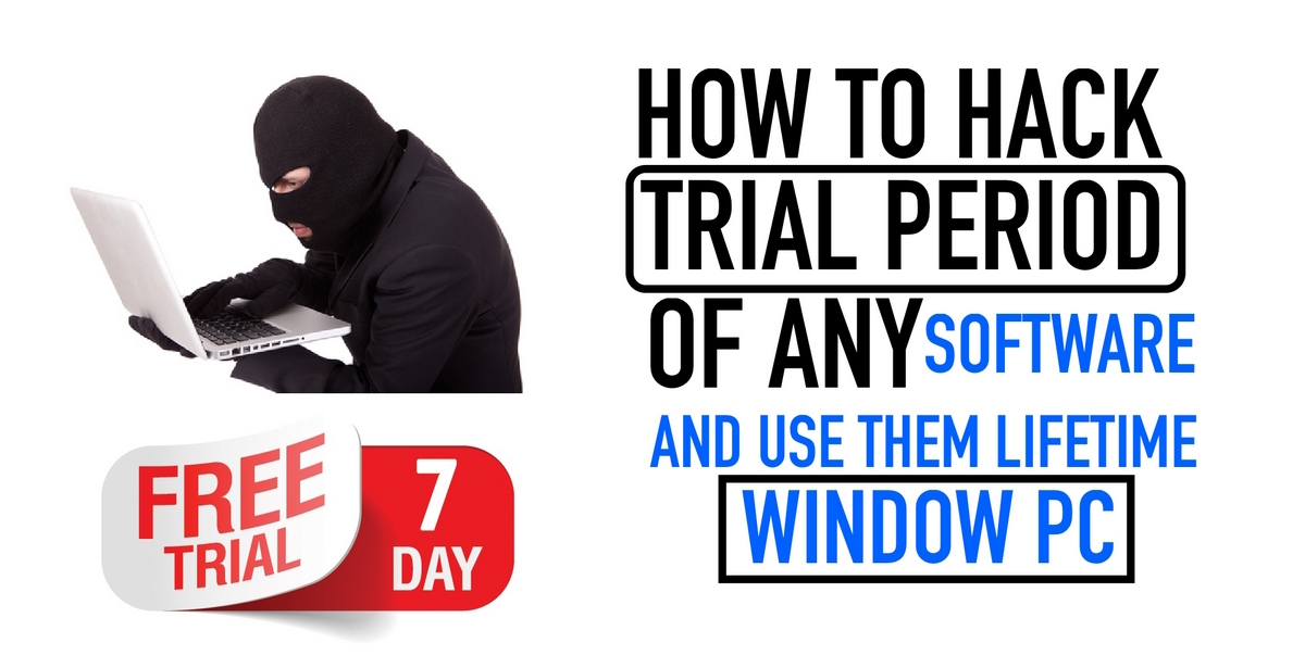 How to Hack Trial Software