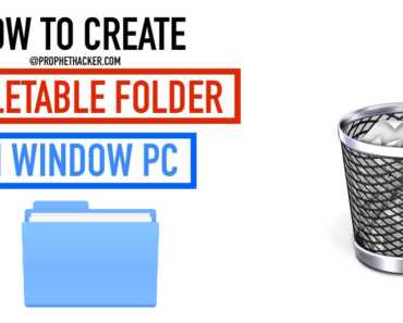 How To Create Undeletable Folder In Windows