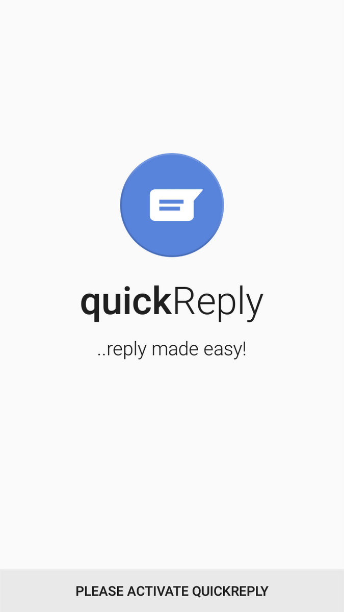 QuickReply First Time Activation Screen