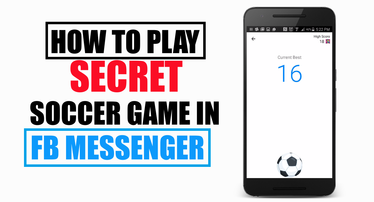 How to play secret soccer game in fb messenger