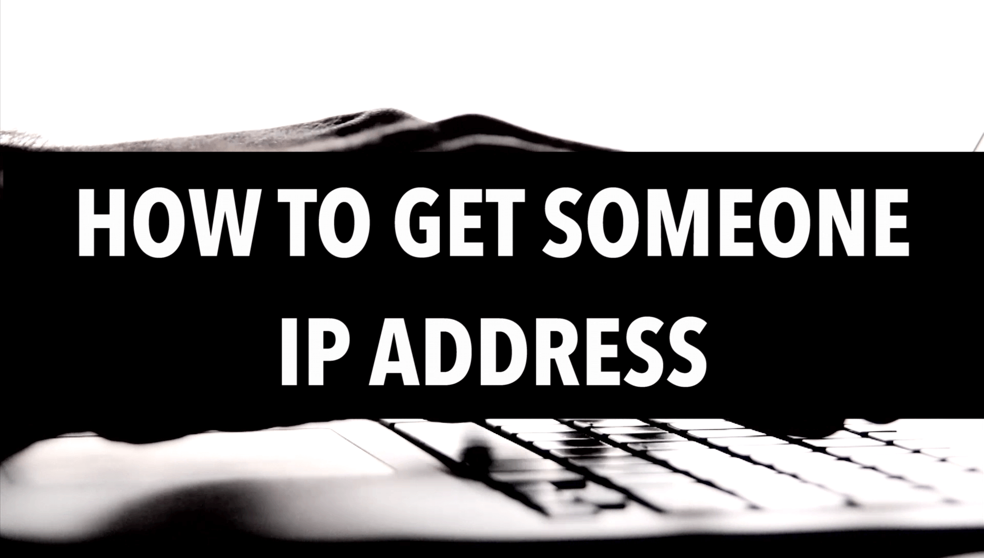 How to Find Anyone Computer and Mobile IP Address in Just Seconds