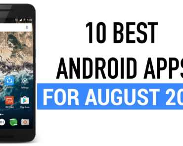 Top 10 Best New Android Apps for August 2016