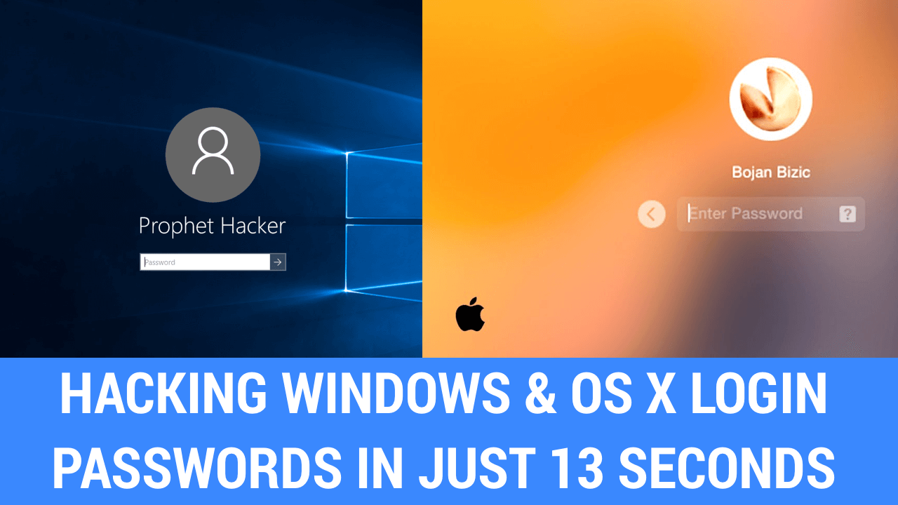 Pro Hackers Shows How To Hack Windows And OS X Passwords (When Locked) In 13 Seconds