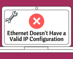 Ethernet doesn't have a valid IP configuration